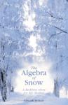 alegbra of snow book cover