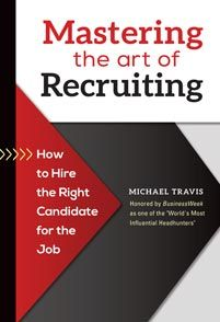 book cover: mastering the art of recruiting