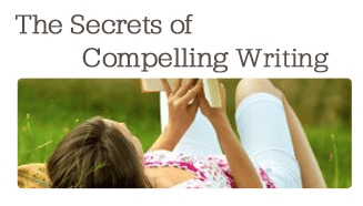 secrets of compelling writing