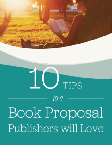 10 Tips to a Book Proposal Publishers will Love PDF Cover